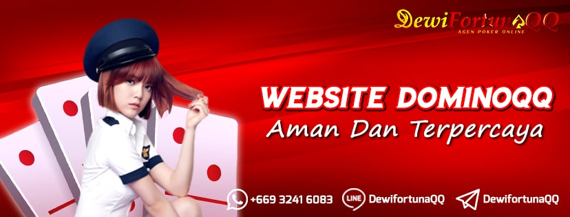 Persiapan Penting Main Di Website Dominoqq Yang Terpercaya